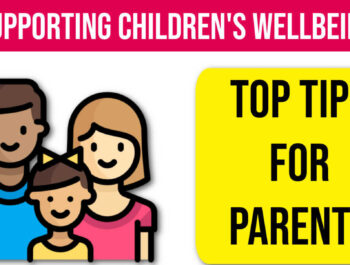 Child Wellbeing Guide for Parents.
